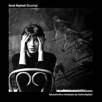 Drawings by Sarah Raphael - Frederic Raphael - 9781857546620 Book