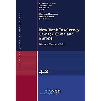 Nieuwe Bank insolventierecht voor China en Europa: Volume 2: Europese Unie