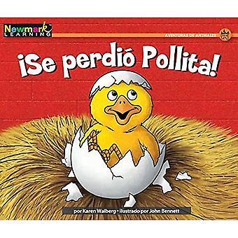 Se Perdio Pollita! (Spanish� Rising Readers)
