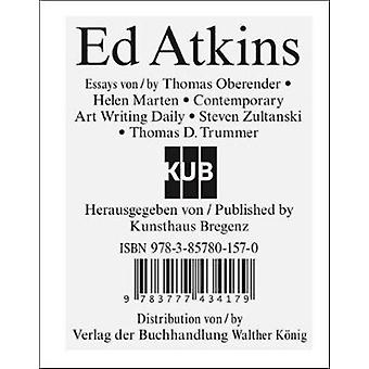 Ed Atkins by Edited by Thomas D Trummer