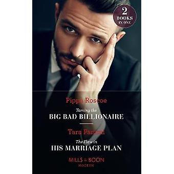 Taming The Big Bad Billionaire / The Flaw In His Marriage Plan - Tamin