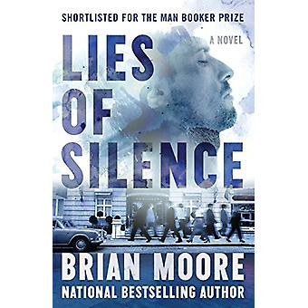 Lies of Silence - A Novel by Brian Moore - 9781504050333 Book