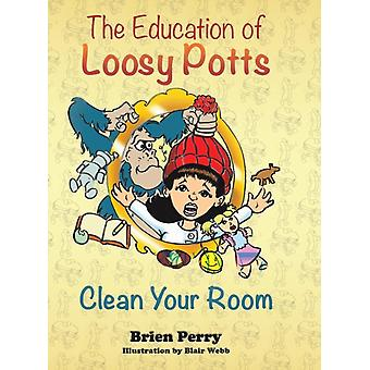 The Education of Loosy Potts by Perry & Brien