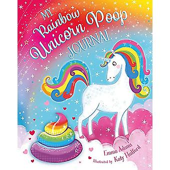 My Rainbow Unicorn Poop Journal (HB) by Emma Adams - 9781407199184 Bo