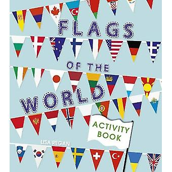 Flags of the World Activity Book by Annabel Savery - 9781789503333 Bo