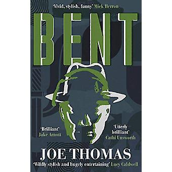 Bent by Joe Thomas - 9781911350736 Book