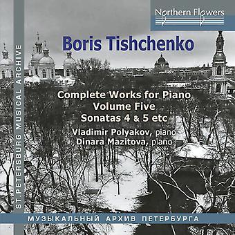 Polyakov*Vladimir / Mazitova*Dinara - Boris Tishchenko Complete Piano Vol.5: Piano Sonat [CD] USA import