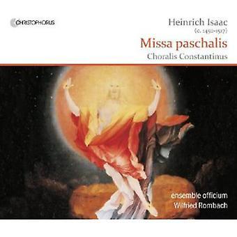 H. Isaac - Heinrich Isaac: Missa Paschalis [CD] USA import