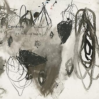 Ian William Craig - Centres [CD] USA import