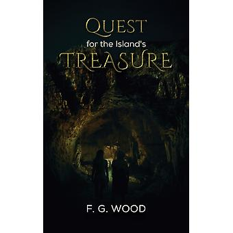 Quest for the Islands Treasure by F G Wood