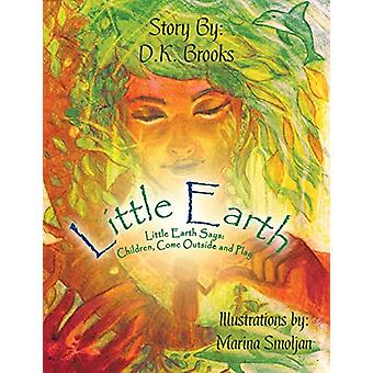 Little Earth - Little Earth Says - Children - Come Outside and Play by