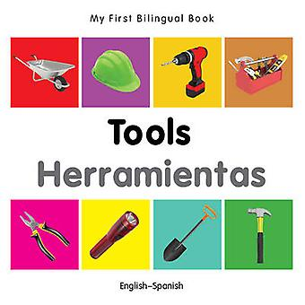 My First Bilingual Book  Tools  Englishspanish by Milet
