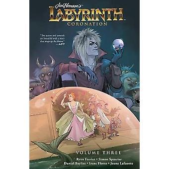 Jim Henson's Labyrinth Coronation Vol 3