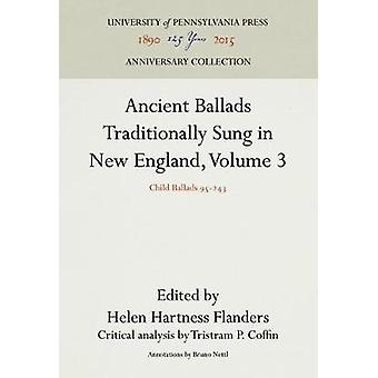 Ancient Ballads Traditionally Sung in New England - Volume 3 - Child B