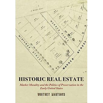 Historic Real Estate by Whitney Martinko