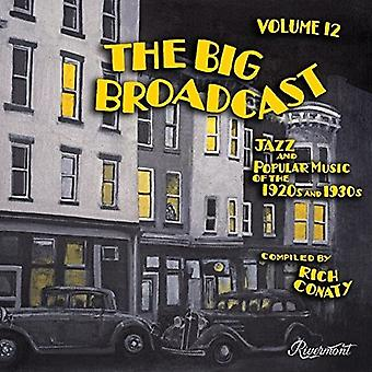 Various Artist - Big Broadcast 12: Jazz & Popular Music 20's [CD] USA import