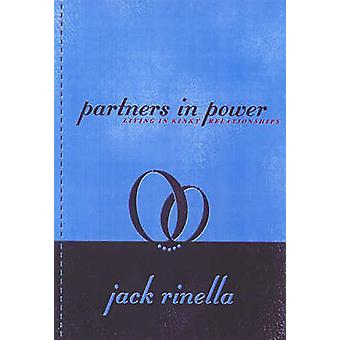 Partners In Power  Living in Kinky Relationships by Jack Rinella
