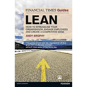 FT Guide to Lean - How to Streamline Your Organisation - Engage Employ