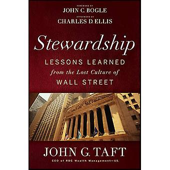 The Stewardship - Lessons Learned from the Lost Culture of Wall Street