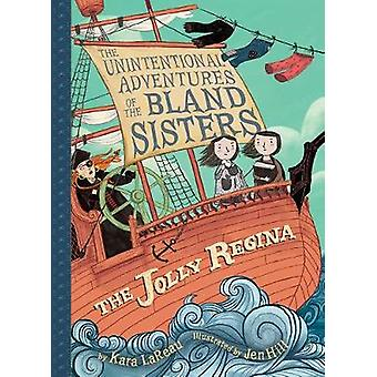 Jolly Regina (The Unintentional Adventures of the Bland Sisters Book