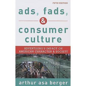 Anzeigen - Moden- und Konsumkultur - Werbewirkung auf amerikanische C