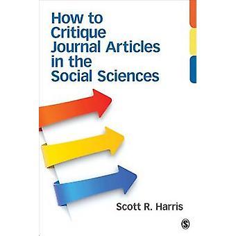 Façon de critiquer les Articles de revues en Sciences sociales par Scott R. H