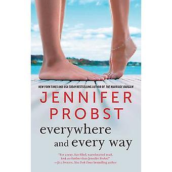 Overalt og alle måder af Jennifer Probst - 9781501124235 bog