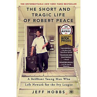 Krótki i tragiczne życie Robert pokoju - genialny młody człowiek, który