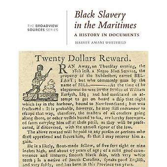 Black Slavery in the Maritimes by Harvey Amani Whitfield - 9781554813