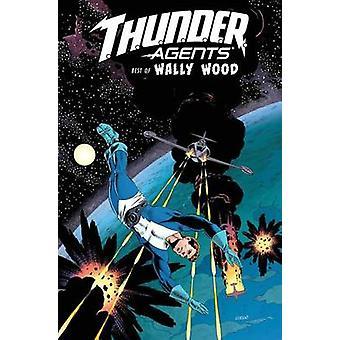 T.H.U.N.D.E.R. Agents The Best Of Wally Wood by Wally Wood - 97816137