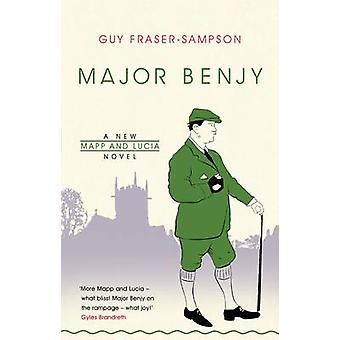 Major Benjy by Guy Fraser-Sampson - 9781908739704 Book