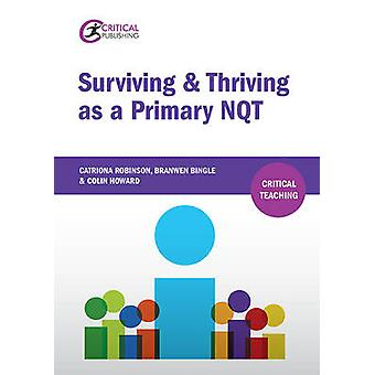 Surviving and Thriving as a Primary NQT by Catriona Robinson - Branwe