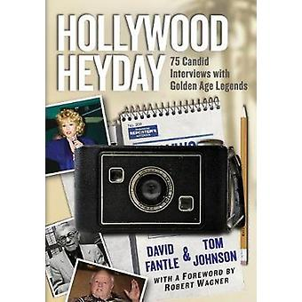 Hollywood Heyday - 75 Movie Legends Discuss Their Golden Age Careers b