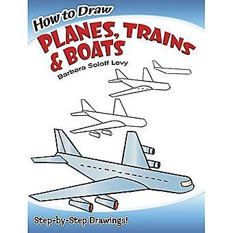 Gewusst wie: zeichnen Sie Züge, Flugzeuge und Boote (Dover How to Draw)