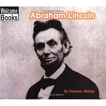 Abraham Lincoln (Välkommen böcker: verkliga människor)