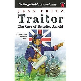 Verräter: Der Fall von Benedict Arnold (unvergessliche Amerikaner)