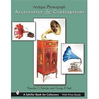 Antique Phonograph accessoires & Contraptions (un livre de Schiffer pour les collectionneurs)