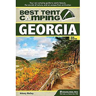 Best Tent Camping: Georgia: Your Car-Camping Guide to Scenic Beauty, the Sounds of Nature, and an Escape from...