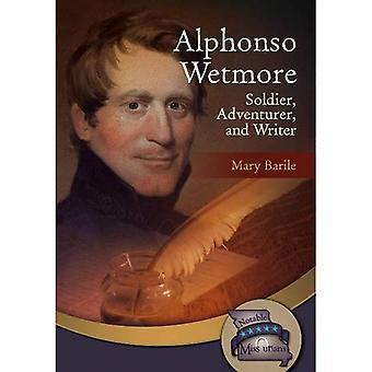Alphonso Wetmore (Notable Missourians)