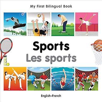 Min första tvåspråkiga bok - sport: Engelsk-franska