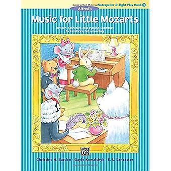 Musique pour petits Mozarts Notespeller & Sight-Play Book, Bk 3: écrit activités et exemples de jouer pour renforcer la lecture de Note (Music for Little Mozart)