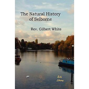 De Natural History of Selborne door wit & Rev Gilbert