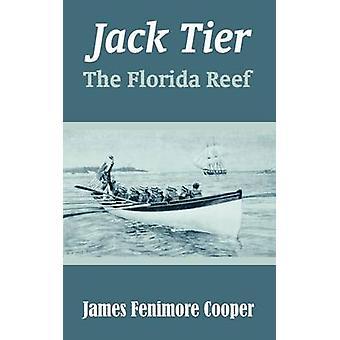 Jack Tier het Florida rif door Cooper & James Fenimore