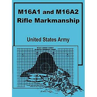 M16A1 en M16A2 geweer schietvaardigheid door de United States Army