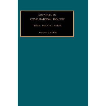 Advances in Computational Biology by Villar & H. O.