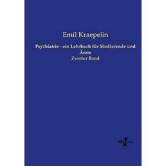 Psychiatrie ein Lehrbuch fr Studierende und rzte av Kraepelin & Emil
