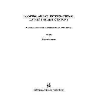 Auf der Suche vor dem Völkerrecht im 21. Jahrhundert Tourns vers Lavenir Le Droit international au 21ime Sicle von Canadian Council auf Int.