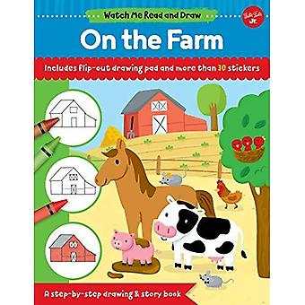 Watch Me Read and Draw: On the Farm: A step-by-step drawing & story book (Watch Me Read and Draw)