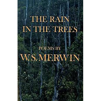 Rain in the Trees by W. S. Merwin - 9780394758589 Book