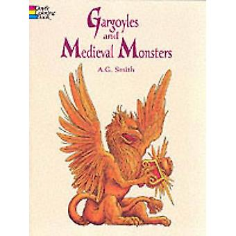 Gargoyles and Medieval Monsters Coloring Book (colouring book ed) by